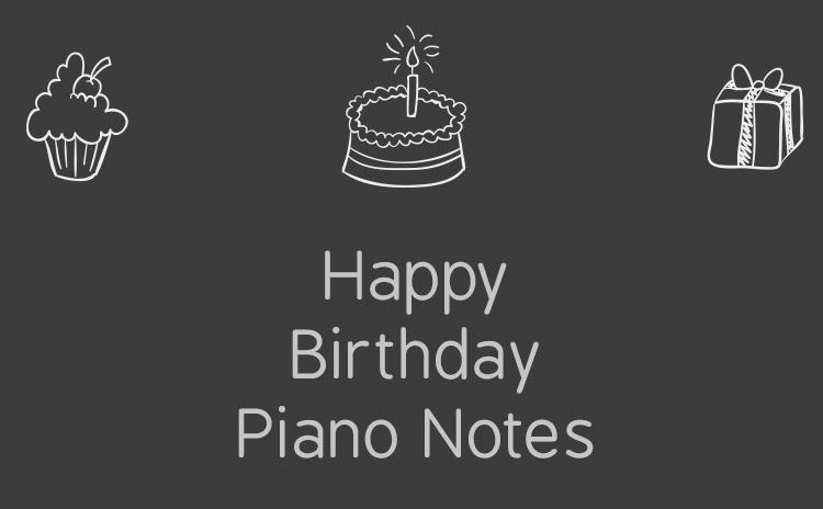 Happy birthday piano notes