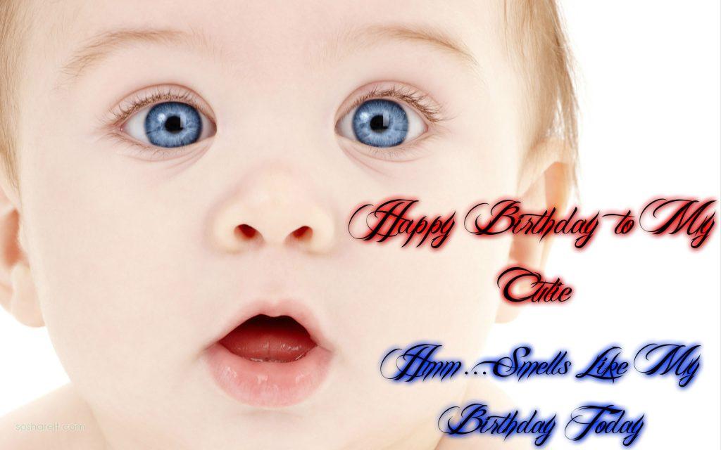 Happy birthday baby to My Cutie