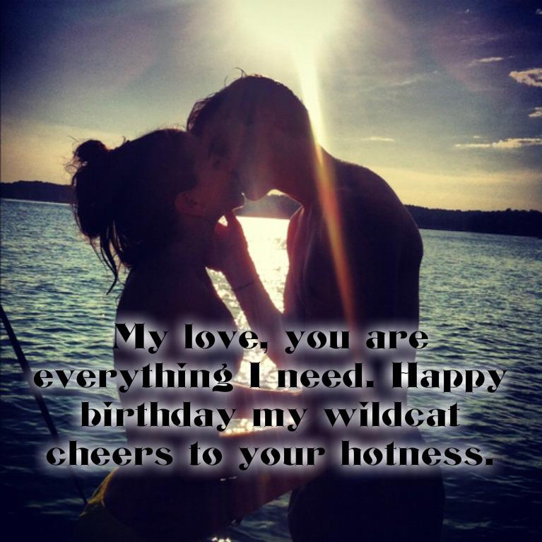 Happy birthday my wildcat cheers to your hotness