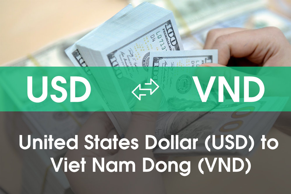 Convert 1️⃣ United States Dollars (USD) and Viet Nam Dong (VND)