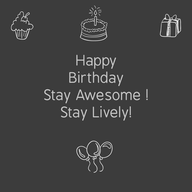 happy birthday stay lively image